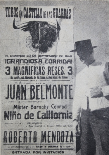 Barnaby Conrad standing in front of the poster that lists him and the greatest matador in history, Juan Belmonte, fighting on the same ticket